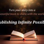 Self-publish Infinite Possibilities