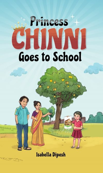 PRINCESS CHINNI GOES TO SCHOOL FRONT COVER